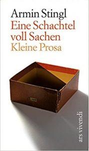 Armin Stingl: Eine Schachtel voll Sachen