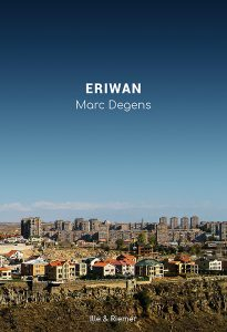 Marc Degens: Eriwan