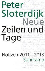 Peter Sloterdijk: Neue Zeilen und Tage