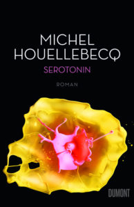 Michel Houllebecq: Serotonin