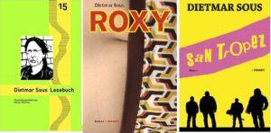 Dietmar Sous - Buchcover zum Lesebuch, Roxy und San Tropez