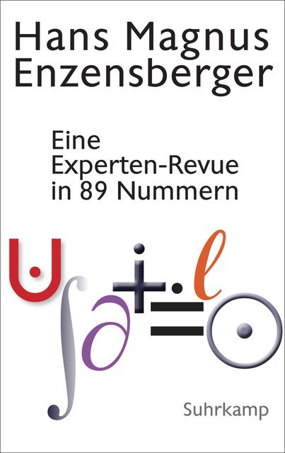 Hans Magnus Enzensberger: Eine Experten-Revue in 89 Nummern