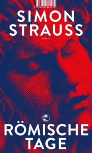 Simon Strauss: Römische Tage