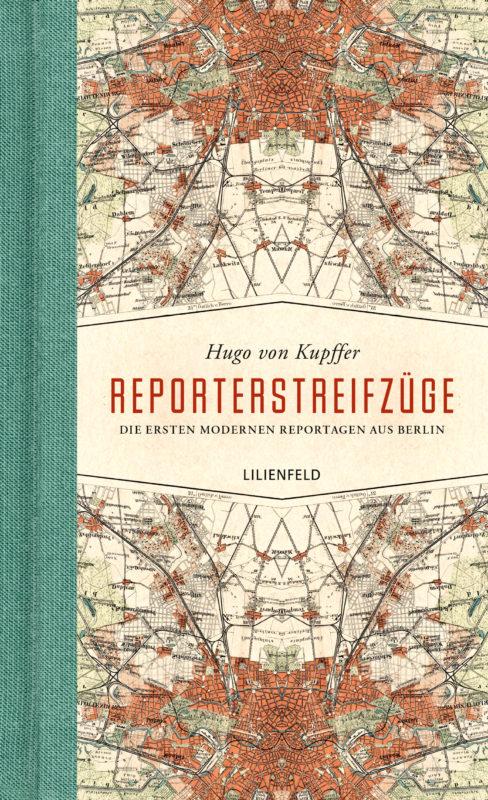 Hugo von Kupffer: Reporterstreifzüge
