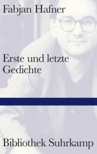 Fabjan Hafner: Erste und letzte Gedichte