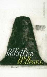 Oskar Roehler: Der Mangel