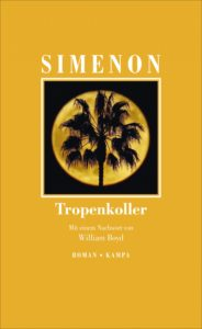 Georges Simenon: Tropenkoller