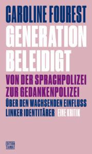 Caroline Fourest: Generation beleidigt