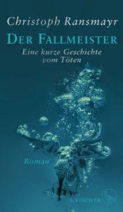 Christoph Ransmayr: Der Fallmeister