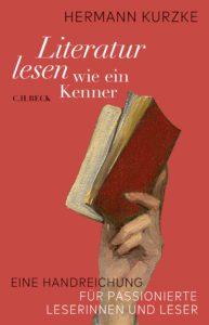 Hermann Kurzke: Literatur lesen wie ein Kenner