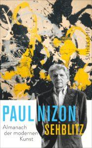 Paul Nizon: Sehblitz